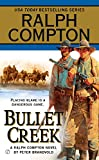 img - for Bullet Creek (Ralph Compton) book / textbook / text book