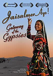 Jaisalmer Ayo! Gateway of the Gypsies