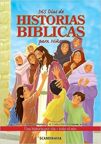 La Biblia de los Niños-365 Días de Historias Bíblicas Para Niños Biblia ilustrada Biblia juvenil Biblia-Jesús-Adán Eva-Abraham-Isaac-Jacob San José-Moisés ...
