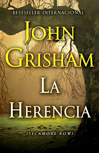 La herencia: (The inheritance: Sycamore Row--Spanish-language Edition) (Spanish Edition) by Vintage Espanol