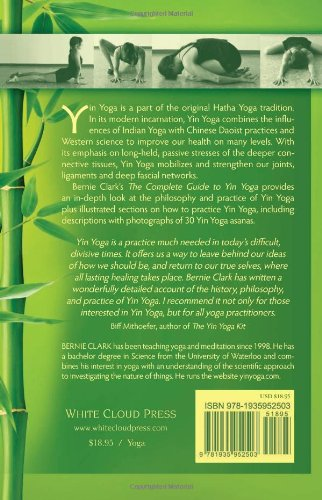 The Complete Guide to Yin Yoga: The Philosophy and Practice ...