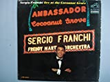 img - for SERGIO FRANCHI LIVE AT THE COCONUT GROVE - vinyl lp. book / textbook / text book