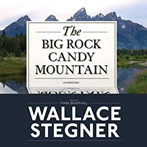 The Big Rock Candy Mountain Audiobook