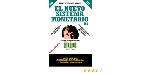 El Nuevo sistema monetario 666 (Spanish Edition) (Spanish)