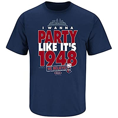 Smack Apparel Cleveland Indians Fans. I Wanna Party Like It's 1948. Navy T Shirt (Sm-5X)