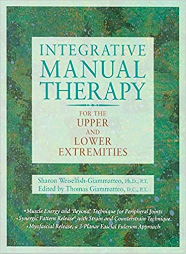 2 integrative manual therapy for the upper and lower extremities 2 integrative manual therapy for the upper and lower extremities rev ed edition fandeluxe Choice Image