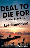 Deal to Die For, Les Standiford, 1590581083