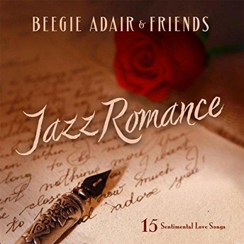 Jazz Romance: 15 Sentimental L...