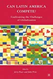 img - for Can Latin America Compete?: Confronting the Challenges of Globalization book / textbook / text book