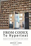 img - for From Codex to Hypertext: Reading at the Turn of the Twenty-first Century (Studies in Print Culture and the History of the Book) book / textbook / text book