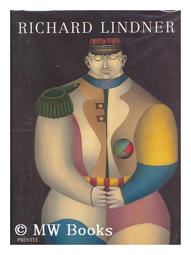 Richard Lindner: Paintings and Watercolors 1948-1977 (Art & Design S.)