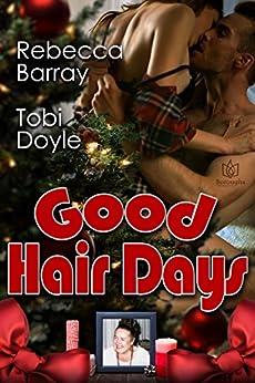 Good Hair Days by [Barray, Rebecca, Doyle, Tobi]