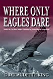 Where Only Eagles Dare