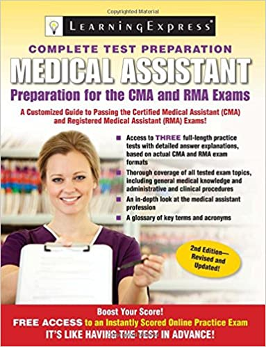 Medical Assistant Exam Preparation For The Cma And Rma Exams