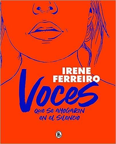 Voces que se ahogan en el silencio de Irene Ferreiro