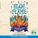 Blue Flame   K M Grant