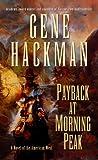Payback at Morning Peak, Sebastian Barry and Gene Hackman, 1410443272
