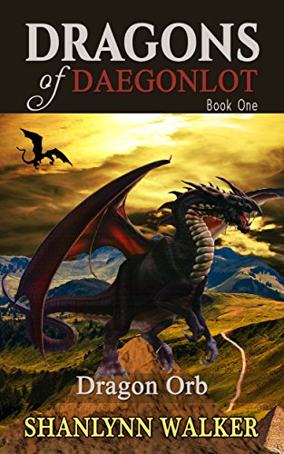 Dragon Orb (Dragons of Daegonlot Book 1)