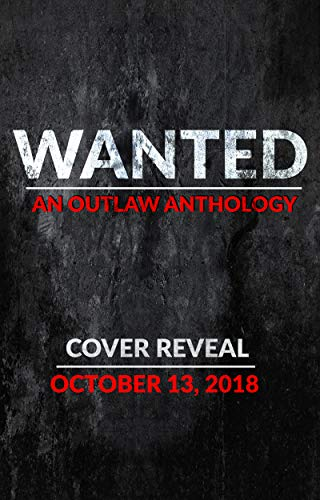Pdf Thriller Wanted: An Outlaw Anthology