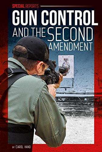Download Gun Control and the Second Amendment (Special Reports) PDF