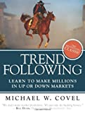 Trend Following, Michael W. Covel, 013702018X