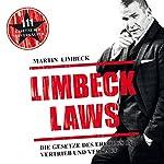 Limbeck Laws: Die Gesetze des Erfolgs in Vertrieb und Verkauf | Martin Limbeck