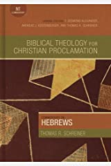 Commentary on Hebrews (Biblical Theology for Christian Proclamation) Hardcover
