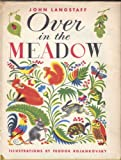 img - for Over in the Meadow by John Langstaff and Feodor Rojankovsky 1957 First Edition book / textbook / text book