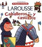Caballeros Y Castillos (Mi Pequena Enciclopedia) (Spanish Edition)