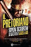 Il pretoriano (Macrone e Catone Vol. 11)