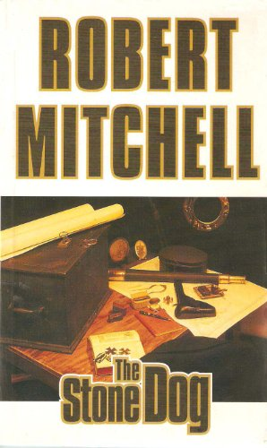 Book: The Stone Dog by Robert Mitchell