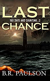 Last Chance (180 Days and Counting... series Book 2)