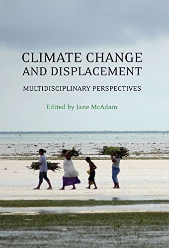 Climate Change and Displacement: Multidisciplinary Perspectives