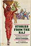Stories from the Raj, Saros Cowasjee and Paul Theroux, 037030456X
