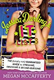 Jessica Darling's It List 3: The (Totally Not) Guaranteed Guide to Stressing, Obsessing & Second-Guessing