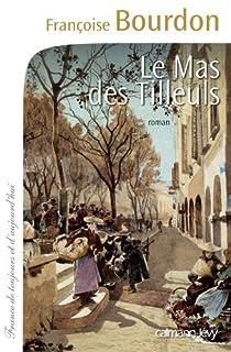 Le mas des Tilleuls, Bourdon, Françoise