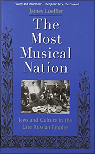 Read The Most Musical Nation: Jews and Culture in the Late Russian Empire PDF, azw (Kindle)