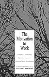 img - for Motivation to Work (Ppr) by Bernard Mausner (1993-01-01) book / textbook / text book