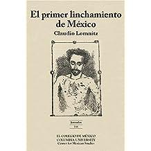 El primer linchamiento en México (Jornadas)
