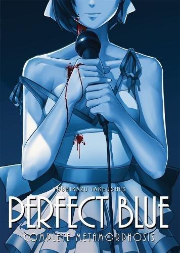 Perfect Blue: Complete Metamorphosis [Yoshikazu Takeuchi] (Tapa Blanda)