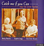Catch Me If You Can: Songs from Cornish Travellers