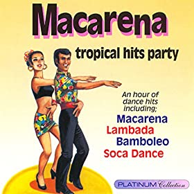 Amazon.com: Macarena Tropical Hits Party: Rio Rhythm Combo
