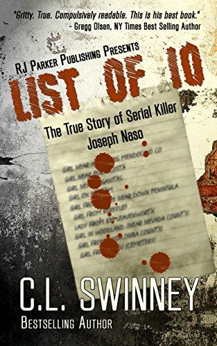 LIST OF 10: The True Story of Serial Killer Joseph Naso (Homicide True Crime Cases Book 7) cover