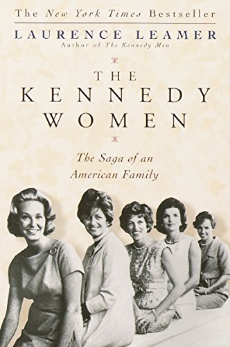 The Kennedy Women by Laurence Leamer