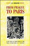 From Prague to Paris, Jose G. Merquior, 0860918602