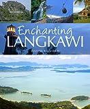 Enchanting Langkawi (Enchanting Asia)