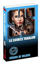 SAS 134 - La source Yahalom (French Edition)