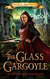 The Glass Gargoyle (The Lost Ancients Book 1)