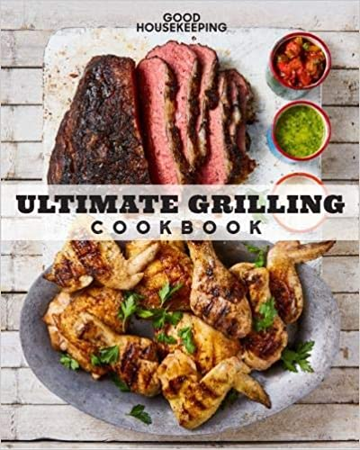 Good Housekeeping Ultimate Grilling Cookbook: 250 Sizzling Recipes best grilling cookbooks