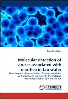 Molecular detection of viruses associated with diarrhea in tap water: Detection and characterization of viruses associated with diarrhea in tap water ... reverse transcription semi-nested PCR